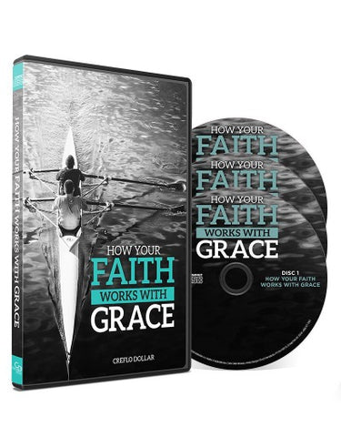 How Your Faith Works With Grace - CD Series
