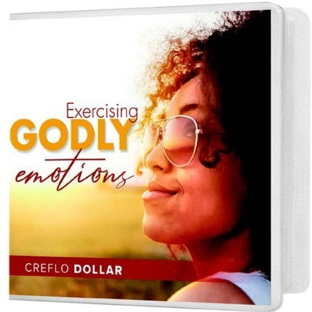 Exercising Godly Emotions - 3 Message Series