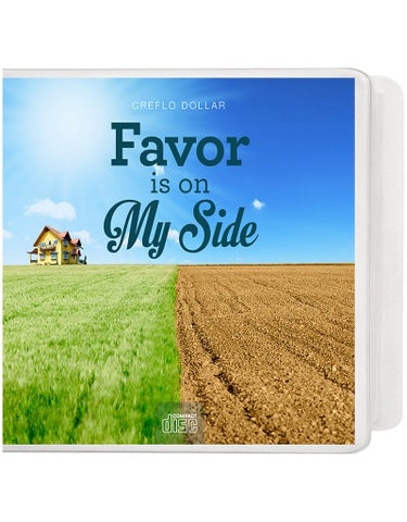Favor Is On My Side - 2 Message Series