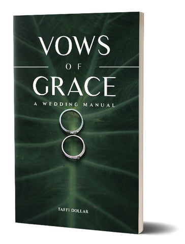 Vows of Grace: A Wedding Manual - Grace of Mutual Submission Companion Guide #1