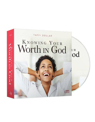 Knowing Your Worth in God - 2 Message Series