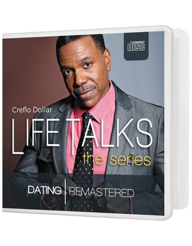 Life Talks: Dating Remastered - 2 Message Series