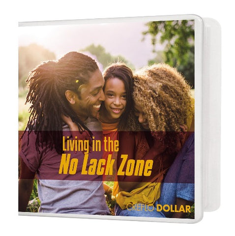 Living in the No Lack Zone - 2 Message Series