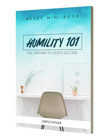 Humility 101: The Gateway To God's Success - Mini Book