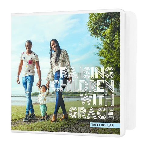 Raising Children with Grace - 2 Message Series