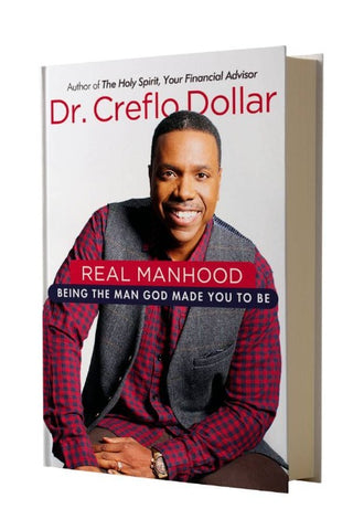 Real Manhood : Being The Man God Made You to Be - Book