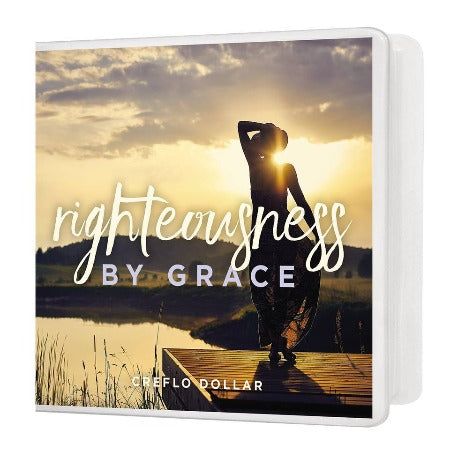 Righteousness by Grace - 5 Message Series