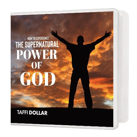 How to Experience the Supernatural Power of God - 2 Message Series