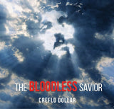 The Bloodless Savior - 2 Message Series