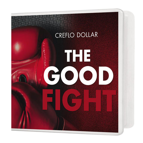 The Good Fight - 3 Message Series