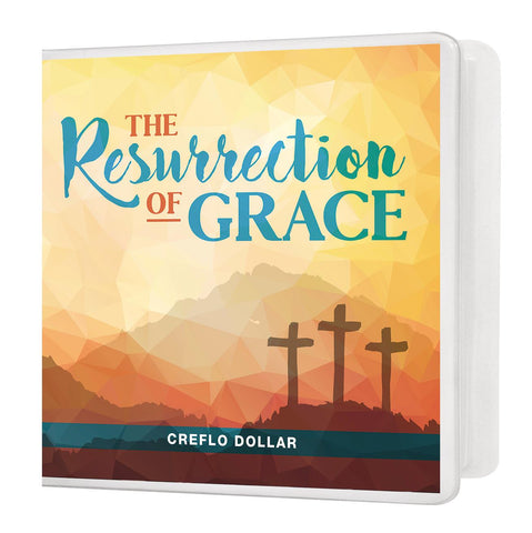 The Resurrection of Grace - 3 Message Series