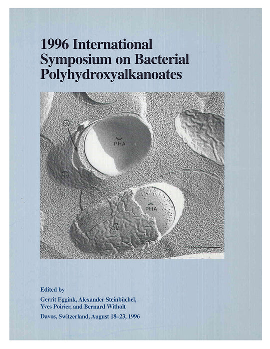 1996 International Symposium on Bacterial Polyhydroxyalkanoates