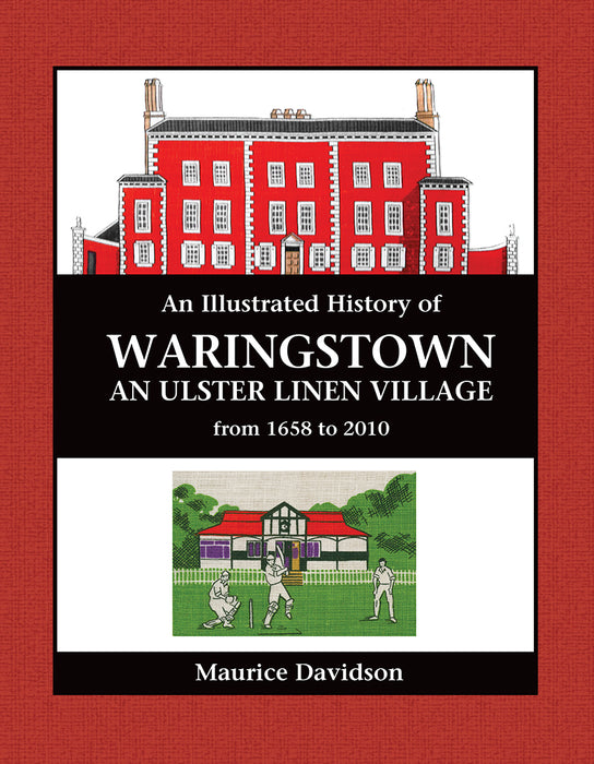 An Illustrated History of Waringstown