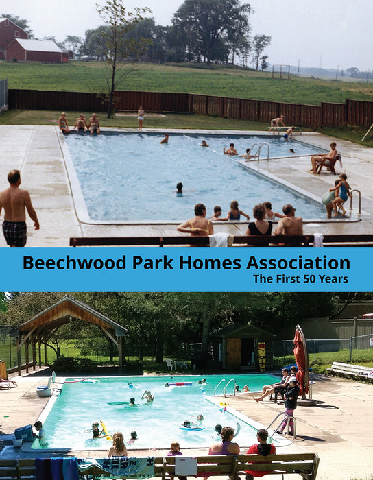 Beechwood Park Homes Association: The First 50 Years