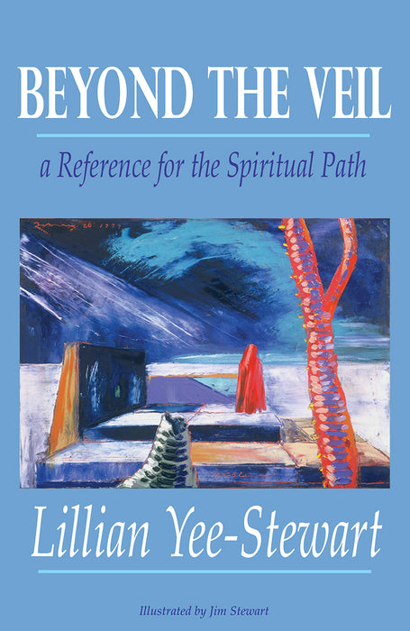 Beyond the Veil - A Reference for the Spiritual Path