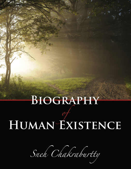 Biography of Human Existence