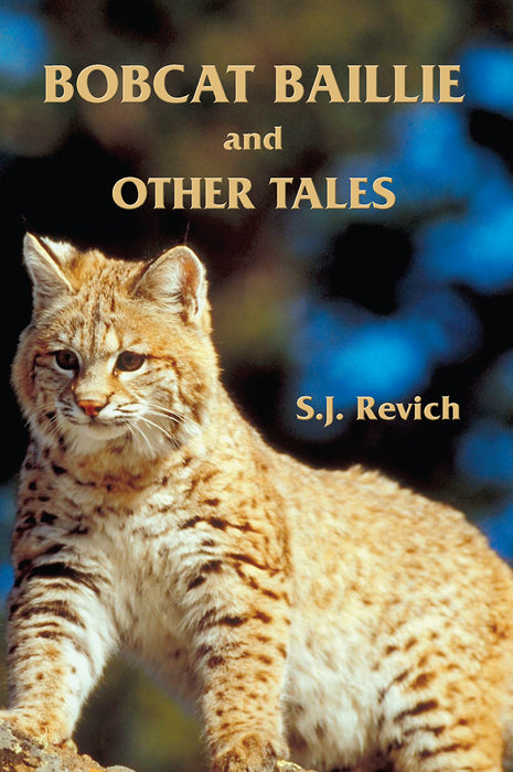 Bobcat Baillie and Other Tales