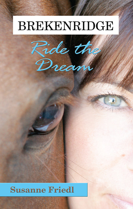 Brekenridge: Ride the Dream