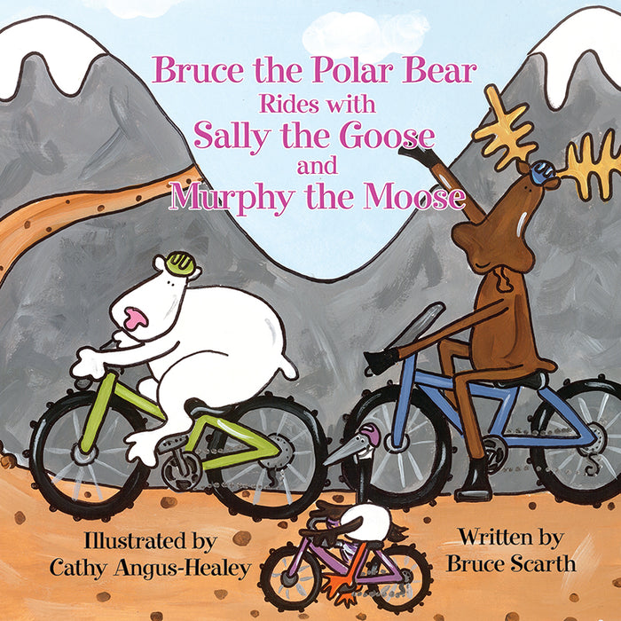 Bruce the Polar Bear Rides with Sally the Goose and Murphy the Moose