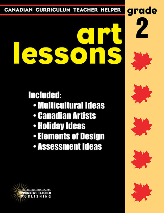 Canadian Curriculum Teacher Helper - Grade 2 Art Lessons