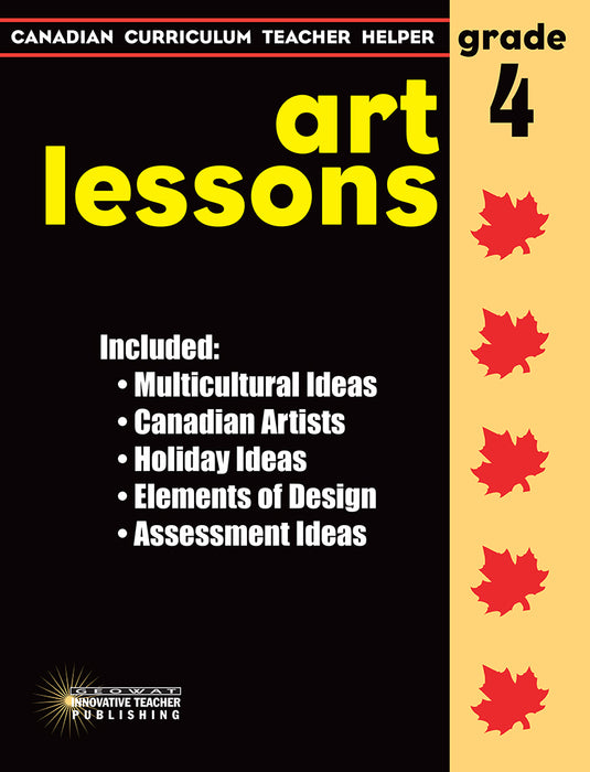 Canadian Curriculum Teacher Helper - Grade 4  Art Lessons