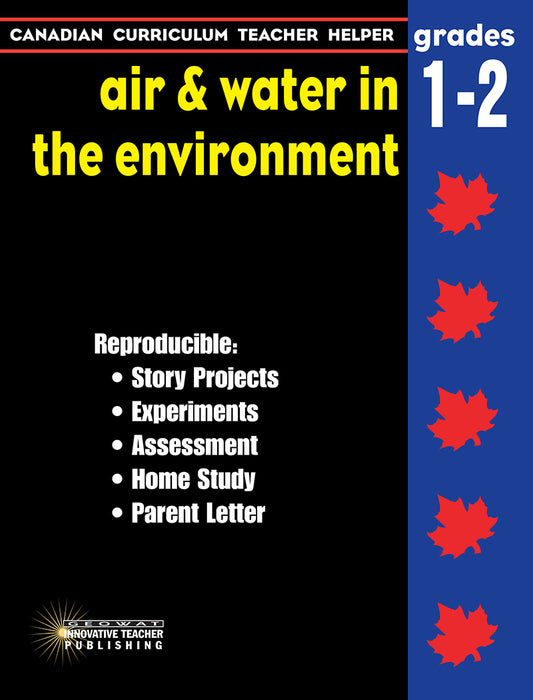 Canadian Curriculum Teacher Helper - Grades 1-2 Air & Water in the Environment