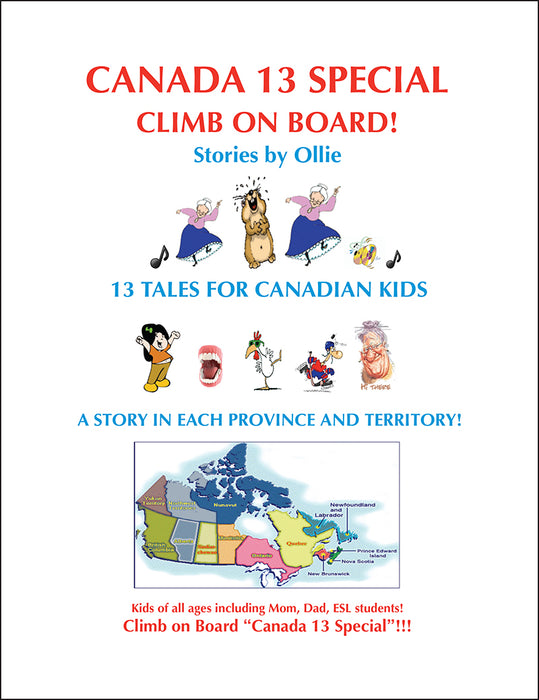 Canada 13 Special Climb on Board! Stories by Ollie