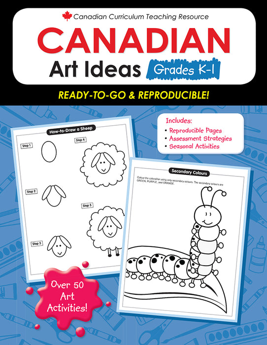 Canadian Curriculum Teaching Resource - Canadian Art Ideas Grades K-1