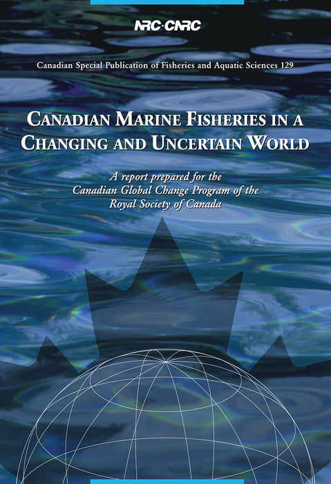 Canadian Marine Fisheries In A Changing and Uncertain World