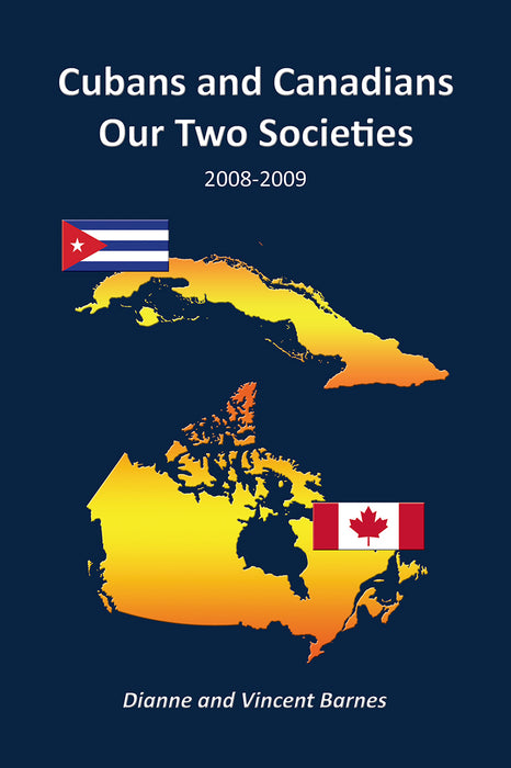 Cubans and Canadians - Our Two Societies