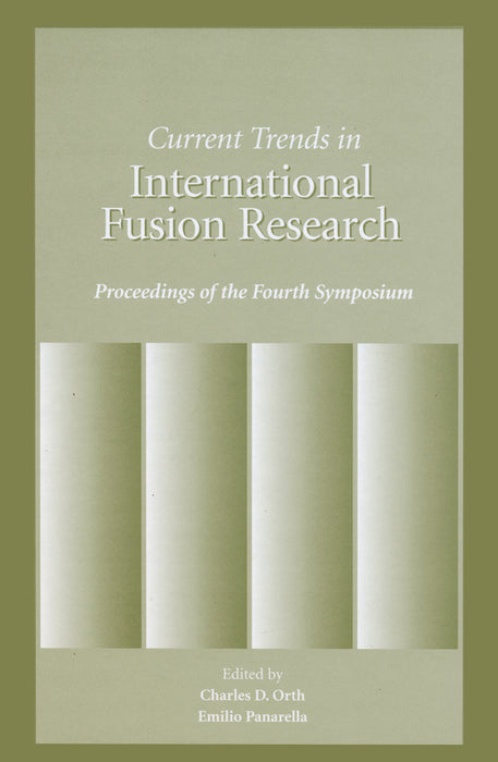 Current Trends in International Fusion Research - Proceedings of the 4th Symposium