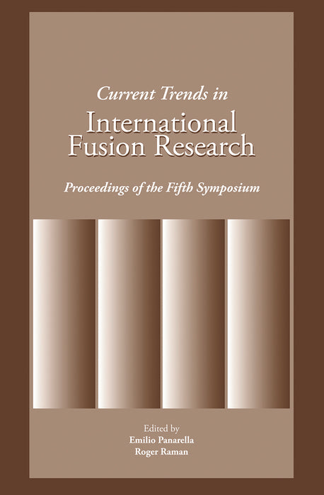 Current Trends in International Fusion Research: Proceedings of the 5th Symposium