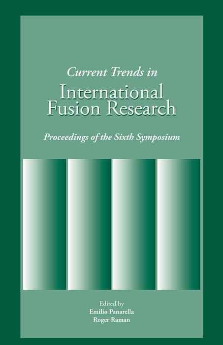 Current Trends in International Fusion Research: Proceedings of the 6th Symposium