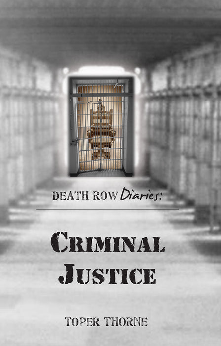 Death Row Diaries: Criminal Justice