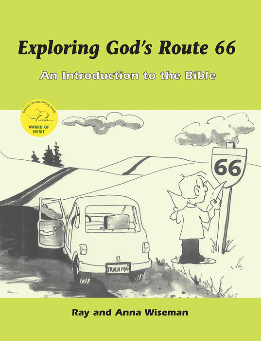 Exploring God's Route 66 An Introduction to the Bible
