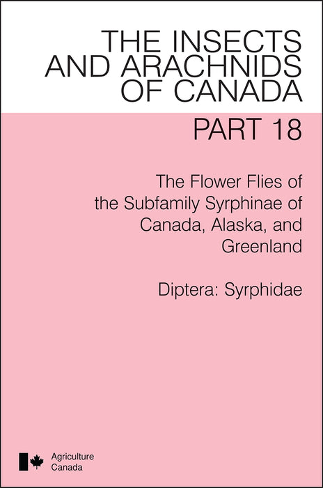 The Flower Flies of the Subfamily Syrphinae of Canada, Alaska and Greenland
