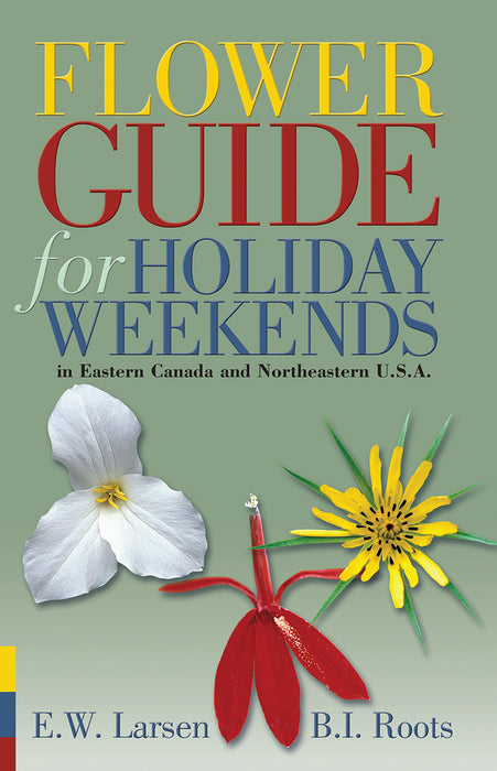 Flower Guide for Holiday Weekends