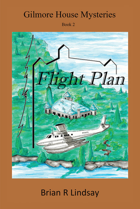 Gilmore House Mysteries- Flight Plan