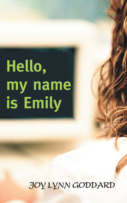 Hello, My Name is Emily