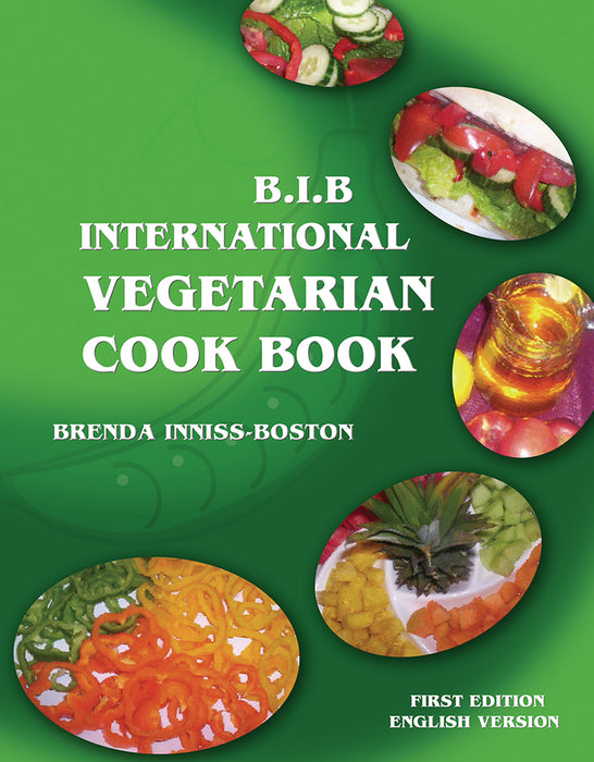 B.I.B. International Vegetarian Cookbook - Full Colour Edition