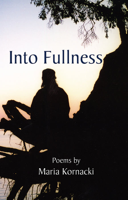 Into Fullness