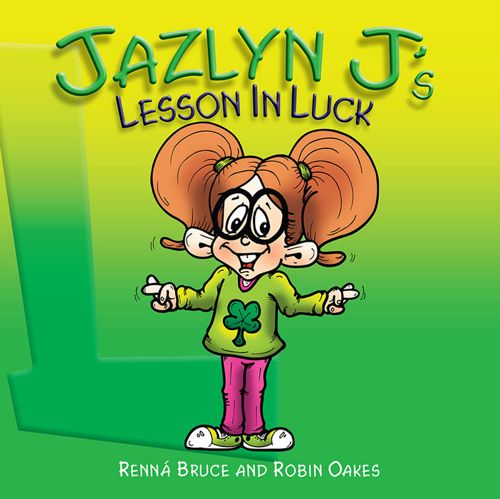 Jazlyn J's Lesson in Luck