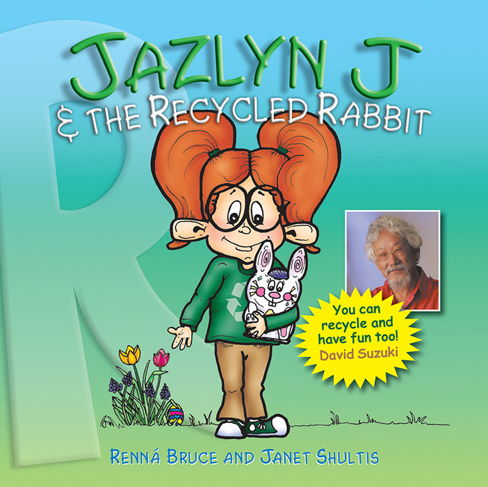 Jazlyn J and the Recycled Rabbit