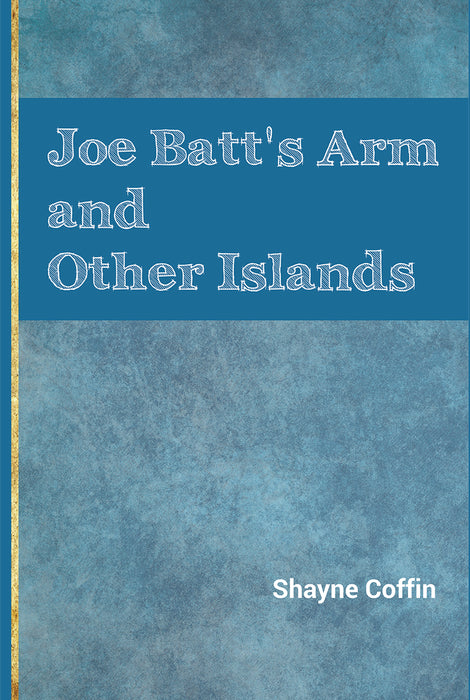 Joe Batt's Arm and Other Islands