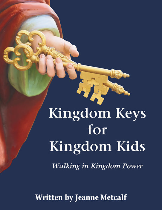 Kingdom Keys for Kingdom Kids Workbook