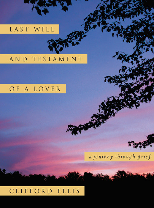Last Will and Testament of a Lover