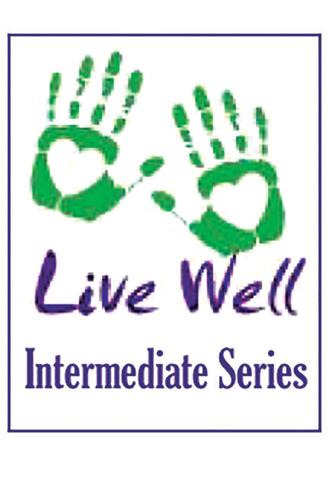 Live Well Intermediate Series