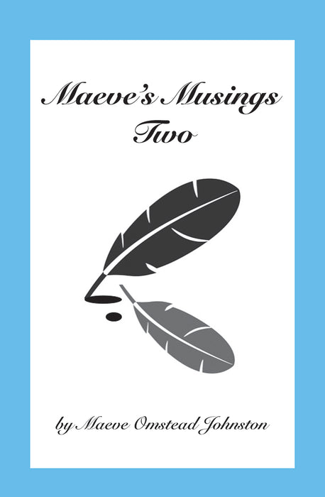 Maeve's Musings Two