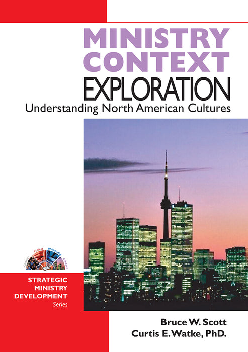 Ministry Context Exploration, Understanding North American Cultures