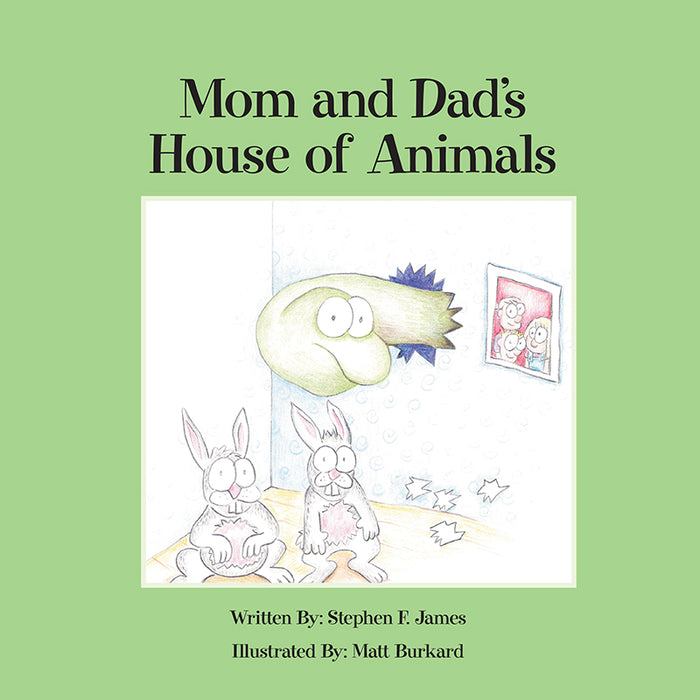 Mom and Dad's House of Animals